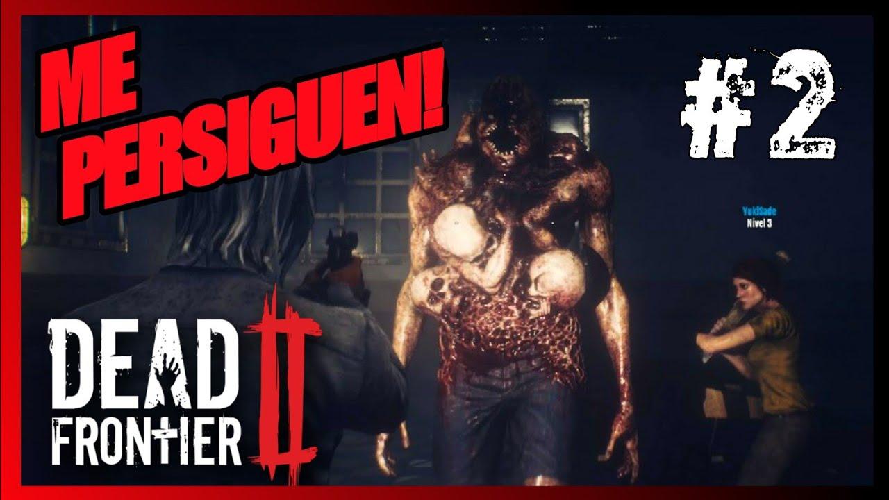 DEAD FRONTIER 2 | ME PERSIGUEN! #2