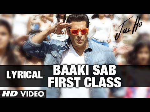 Baaki Sab First Class Lyric Video |