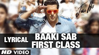 Baaki Sab First Class Lyric Video  quot;Jai Hoquot;  Salman Khan Tabu
