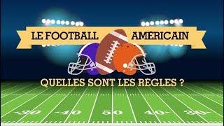 quelles sont les règles du football américain ?
