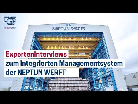 Integrierte Managementsysteme: Experten im Interview / NEPTUN WERFT erweitert Managementsystem um Umweltschutz und Arbeitsschutz