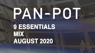 9 Essentials by Pan-Pot - August 2020