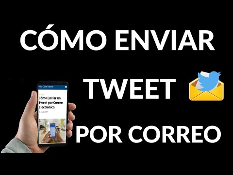 Cómo Enviar un Tweet por Correo Electrónico