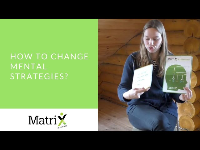 How to change mental strategies