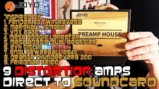 Joyo Preamp House: Review and Sample of all 9 Distortion Amps Direct to Soundcard