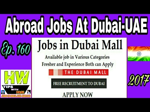 Free New Abroad Jobs At Dubai Mall, With Good salary, Tips In Hindi 2017, Episode - 160