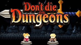Don't die in dungeons - Bakumens Inc Walkthrough