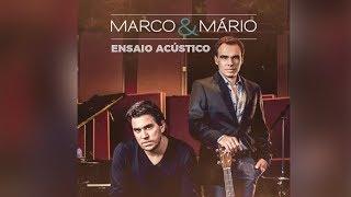 Baixar Marco e Mário - Quem diria (álbum Ensaio Acústico) Oficial