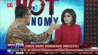 Hot Economy: Jurus Baru Dongkrak Industri #5