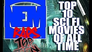 The Top 10 Sci Fi Movies of all time