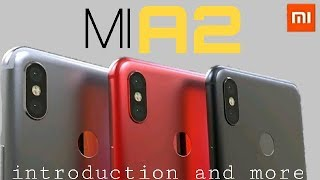 Mi A2 introduction and price full specification