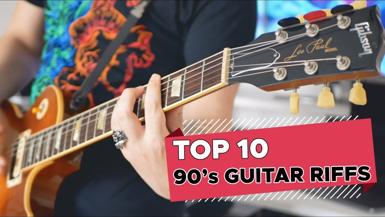 Top 10 Guitar Riffs Of Each Decade: 90's