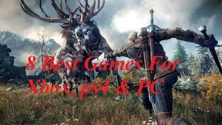 8 HIGH GRAPHICS GAMES FOR XBOX,PC & PS4