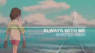 Always With Me - Spirited Away (Piano)