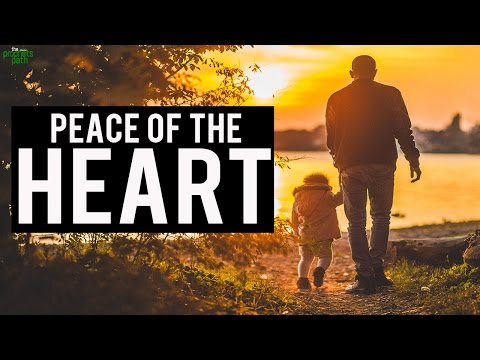 How To Feel Peace In Your Heart