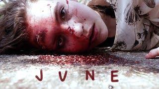 JUNE - Short Film (2018)