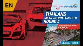 [EN] Thailand Super Car GTM Plus / GTM : Round 5 @Bangsaen Street Circuit,Chonburi