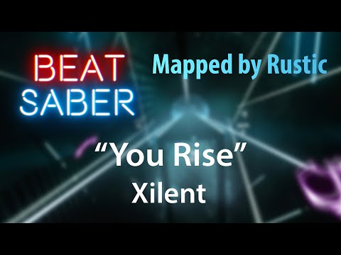 """New map! """"You Rise"""" by Xilent (Expert / Hard)"""
