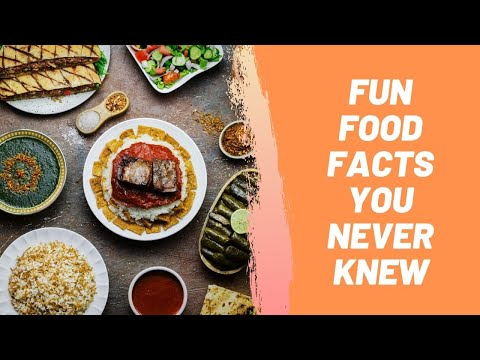 Fun Food Facts You Never Knew