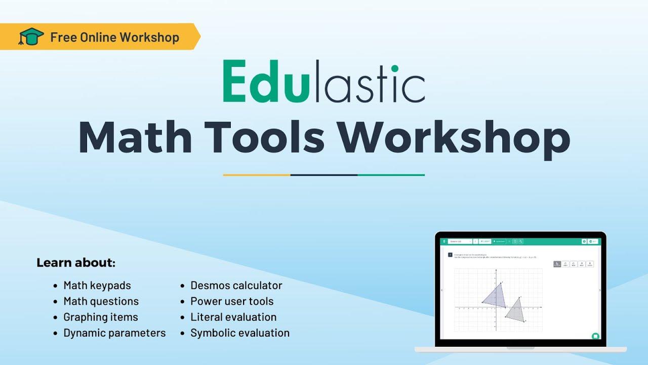Edulastic Math Tools Webinar - YouTube