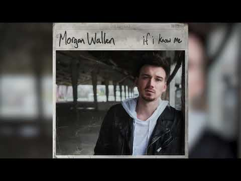 Morgan Wallen - If I Know Me (Static)