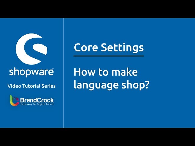 Shopware tutorials : How to make Language Shop?