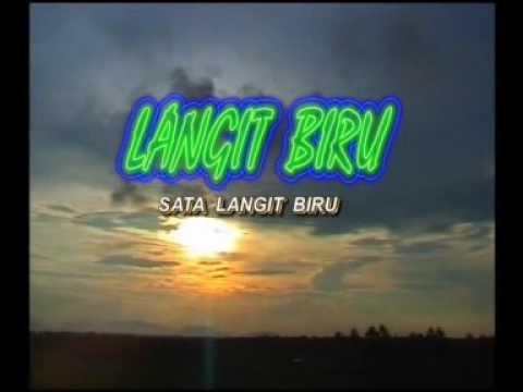 Sata Langit Biru - Lagu Dikir Muzik: LANGIT BIRU.