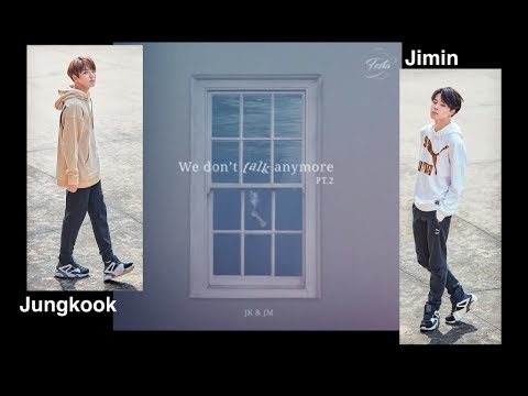 Mv Bts Jimin Jungkook We Don T Talk Anymore Pt 2 Jimin Jk