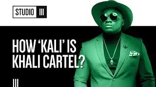 How 'Kali' Is Khali Cartel by Khaligraph Jones? | Studio III