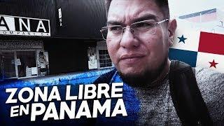 ZONA LIBRE DE PANAMÁ  EN VERDAD ES TAN BARATO?