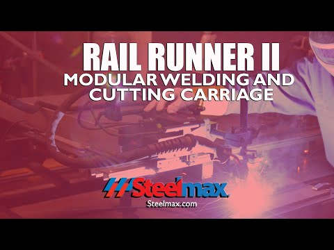 Steelmax Rail Runner II Modular Welding Carriage