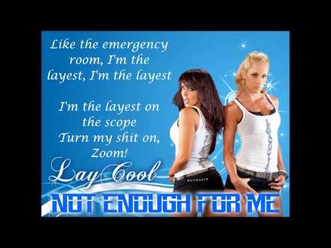 LayCool WWE Theme - Not Enough For Me (lyrics)