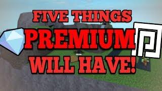 FÜNF DINGE Roblox Premium HABEN!