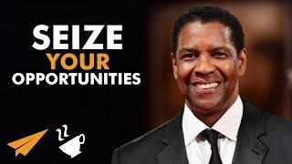 """MAKE the MOST of EVERY OPPORTUNITY!"" - Denzel Washington - #Entspresso"