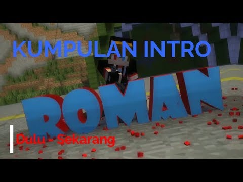 Kumpulan Intro Romansyah Dari Dulu Sampai Sekarang!   Kumpulan Intro Youtuber #2