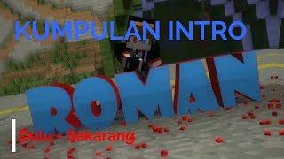 Kumpulan Intro Romansyah Dari Dulu Sai Sekarang Kumpulan Intro Youtuber 2