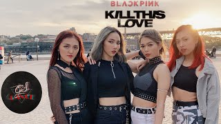 [GiS][KPOP IN PUBLIC CHALLENGE] BLACKPINK (블랙핑크) - 'Kill This Love' Dance Cover from Sydney