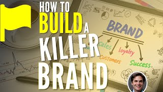 How to Build a Killer Brand (Strategies and Tips)