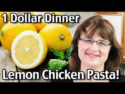 1 Dollar Meals - Easy Lemon Chicken Pasta Recipe! Tasty Lemon Chicken Recipe