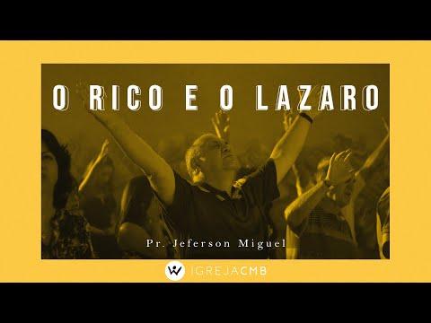 O Rico e o Lazaro // Pr. Jeferson Miguel