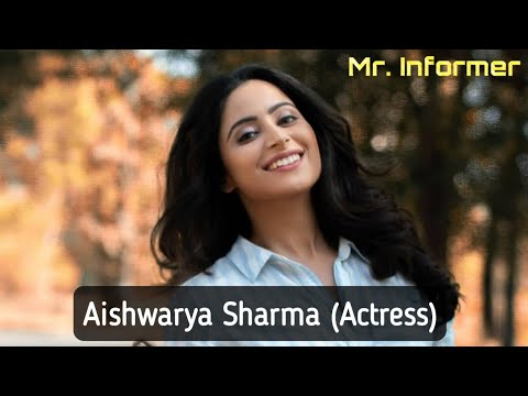 Aishwarya Sharma (Actress) : Biography, Age, wiki and More