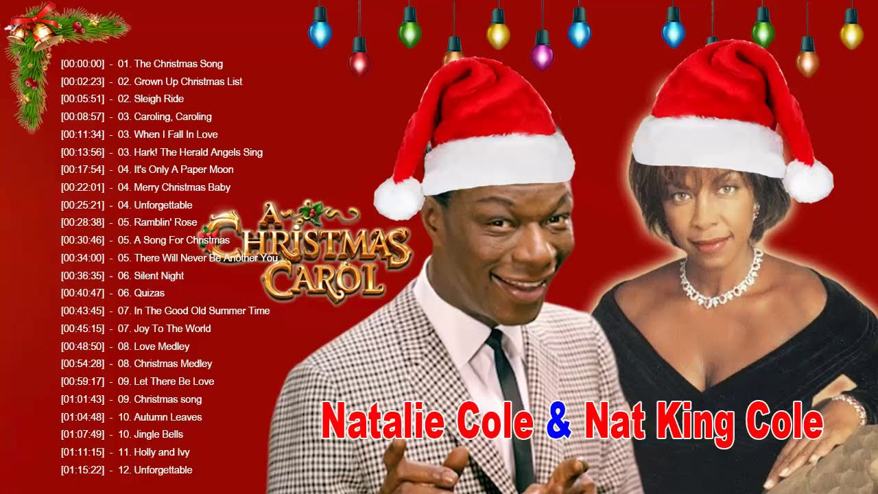 Natalie Cole Nat King Cole Christmas Songs Full Album Best Christmas Carols Playlist Youtube