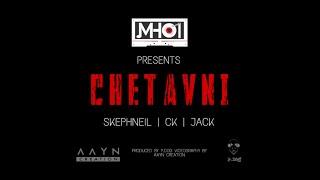 Gambar cover CHETAVNI | OFFICIAL LYRIC VIDEO | SKEPHNEIL | CK | JACK