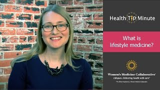 Dr. mariah stump, md, ma, mph, discusses the concept of lifestyle medicine. learn more at http://www.womensmedicine.org