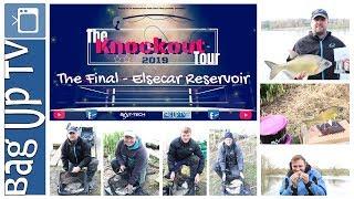 The Knockout Tour 2019 | Final Match | Elsecar Reservoir |BagUpTV/Bait-Tech