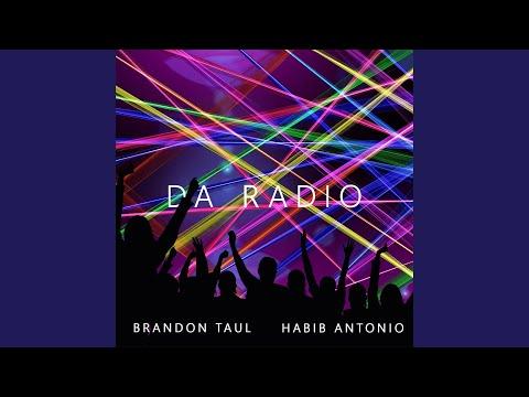 Da Radio (feat. Brandon Taul)
