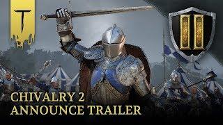 Chivalry 2 Announce Trailer