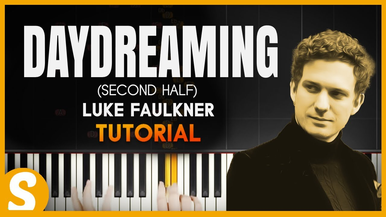 How to play 'DAYDREAMING'(2nd Half) by Faulkner | Smart
