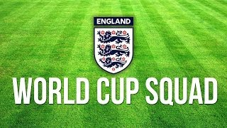 England World Cup Squad - Custom line-ups & thoughts!