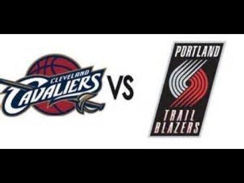 2018 Cleveland Cavaliers Vs Portland Trail Blazers LIVE STREAM